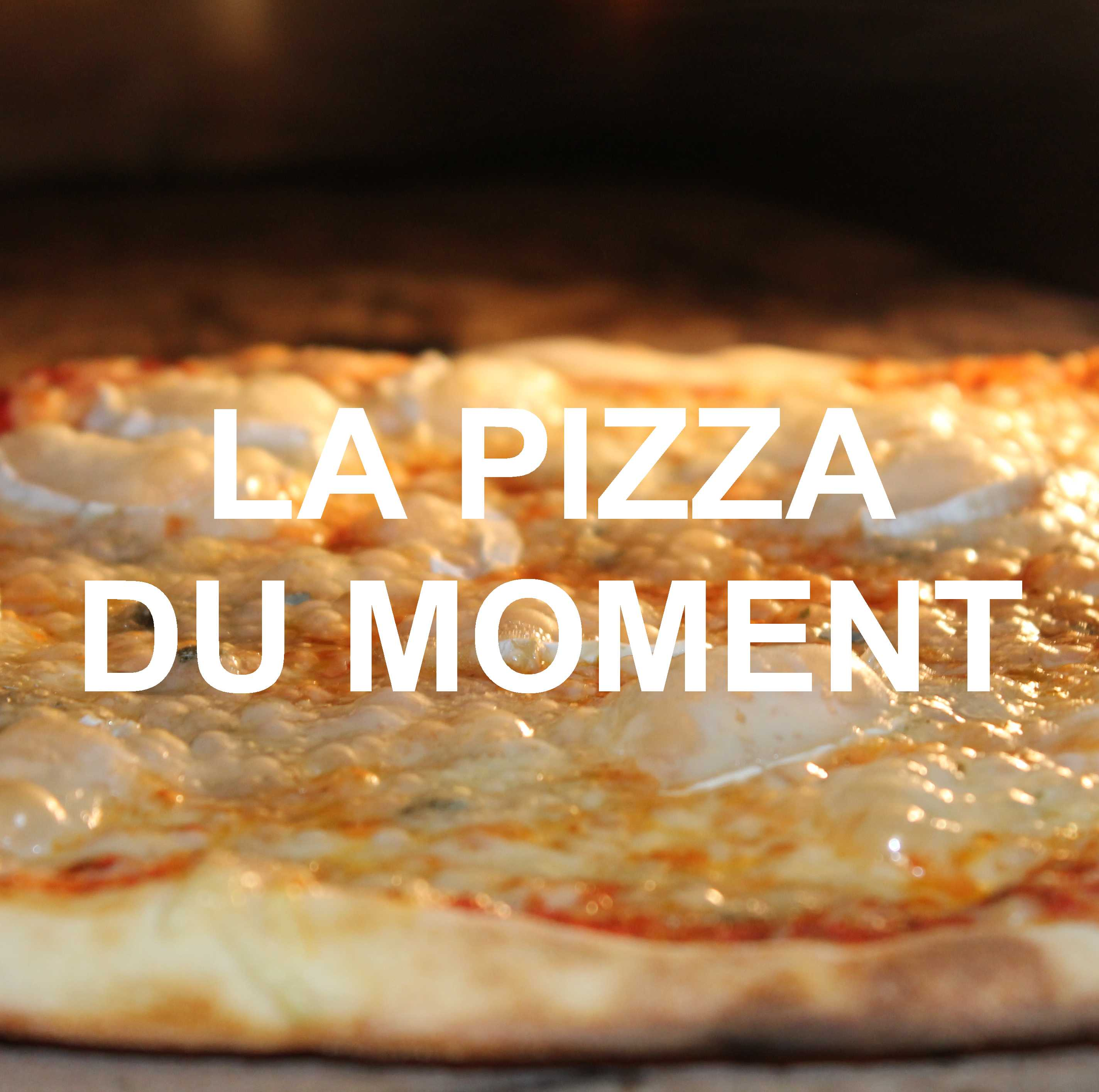La pizza du moment